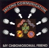 Second Communication - My Chromosomal Friend