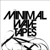 The Minimal Wave Tapes Vol 1