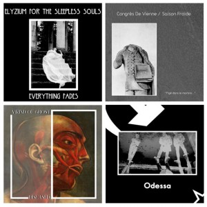 "Odessa 7"", A Kind of Ghost LP, Elyzium for the Sleepless Souls LP and Congrès de Vienne/Saison Froide split 12"""