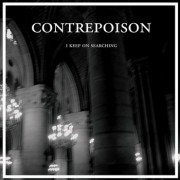 Contrepoison- I Keep On Searching
