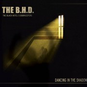The B​.​H​.​D. - Dancing In The Shadow