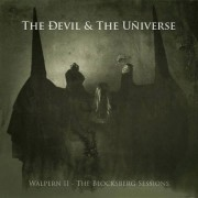 The Devil & The Universe -  Walpern II- The Blocksberg Sessions