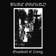 Pure Ground - Standard of Living