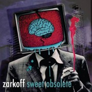 Zarkoff - Sweet Obsolete