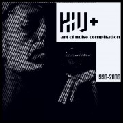 HIV+ - Art Of Noise Compilation
