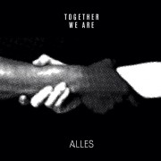Alles - Together We Are Alles