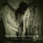 The Devil & The Universe - Walpern III- Hexenforst