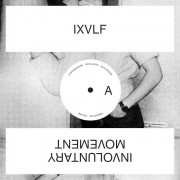 IXVLF -  Involuntary Movement