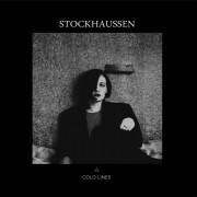 Stockhaussen - Cold Lines