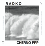 R A D K O – Cherno PPP / Brutalista