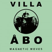 Villa Åbo - Magnetic Moves