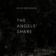 Misfortunes - The Angels' Share