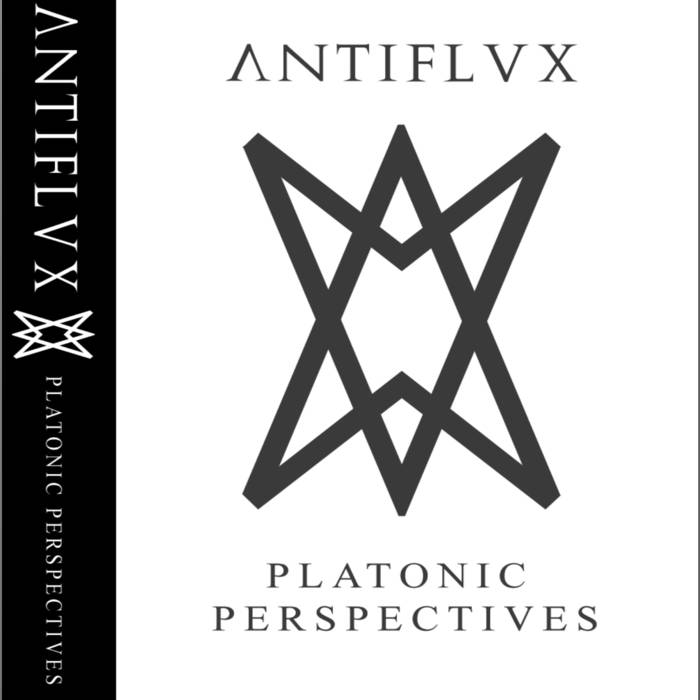 Antiflvx - Platonic Perspectives