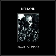 Demand - Beauty Of Decay