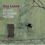 Any Leave ‎- Moving In Certain Pattern