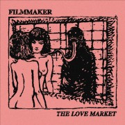 Filmmaker ‎– The Love Market
