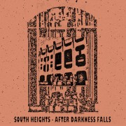 South Heights - After Darkness Falls