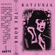 Katjusja ‎– The Bomb