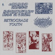 Retrograde Youth – Mass Asphyxia