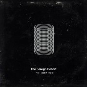 The Foreign Resort - The Rabbit Hole
