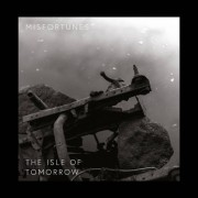 Misfortunes -  The Isle of Tomorrow