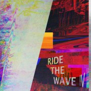 Ride The Wave IV