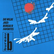 Die Wilde Jagd: Bureau B Favorites