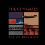 The City Gates - Age Of Resilience